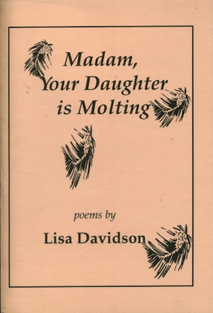 Madam, Your Daughter is Molting